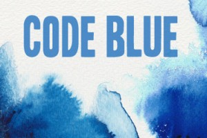 Code Blue Volunteer Training, Sunday, November 13 at 11:45 pm