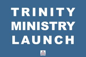 Announcing a New and Easy Way to Get Involved in Trinity's Dynamic Ministries