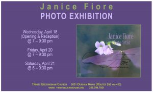 Janice Fiore Photo Exhibition in Faith Hall — April 18, 20 & 21