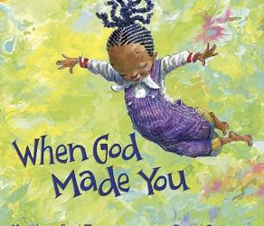 """Hear Pastor Nancy Read """"When God Made YOU""""by Matthew Paul Turner and illustrated by David Catrow"""